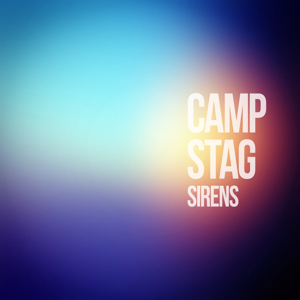 CAMP STAG - Sirens single artwork