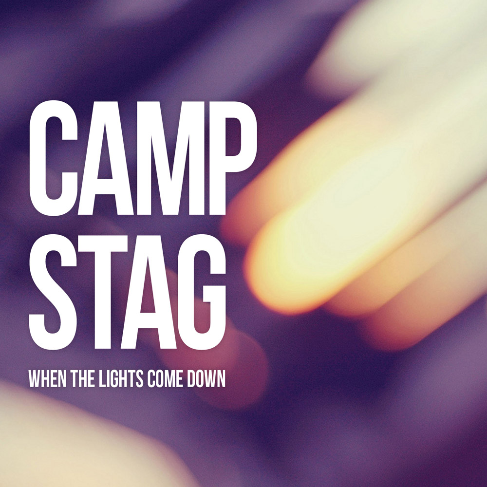 CAMP STAG - When The Lights Come Down EP artwork